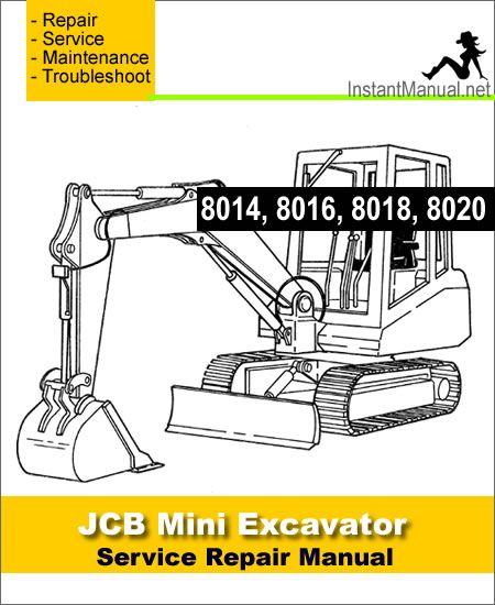 download jcb 8014 8016 8018 8020 mini excavator service repair rh pinterest com JCB Forklift Manuals JCB Fork Lift Parts Catalog