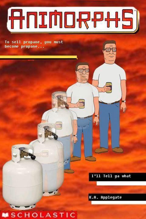 TANK HILL Animorph Hank Hill Propane Meme | Funny pictures ...
