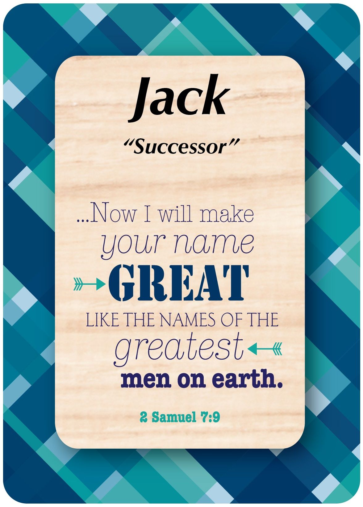 "Jack means ""Successor"" | shown with 2 Samuel 7:9 # ..."
