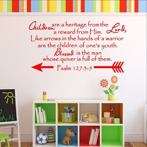 Children Are A Heritage From The Lord Scripture Wall Decal Psalm - Wall decals for church nursery