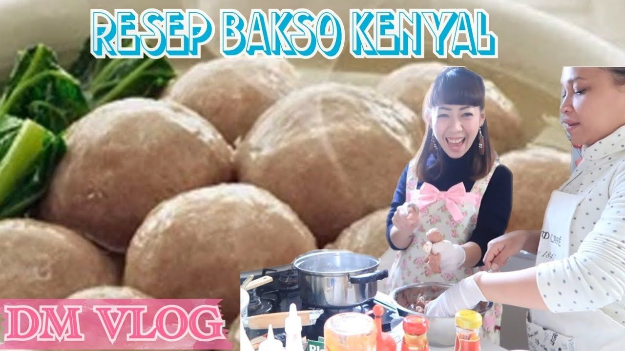 Vlog 182 Resep Bakso Kenyal Dan Enak Resep By Anti My Friend Youtube Bakso Makanan