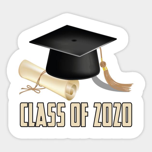 Class Of 2020 Class Of 2020 Sticker Teepublic Senior Graduation Gifts Graduation Class High School Graduation Gifts