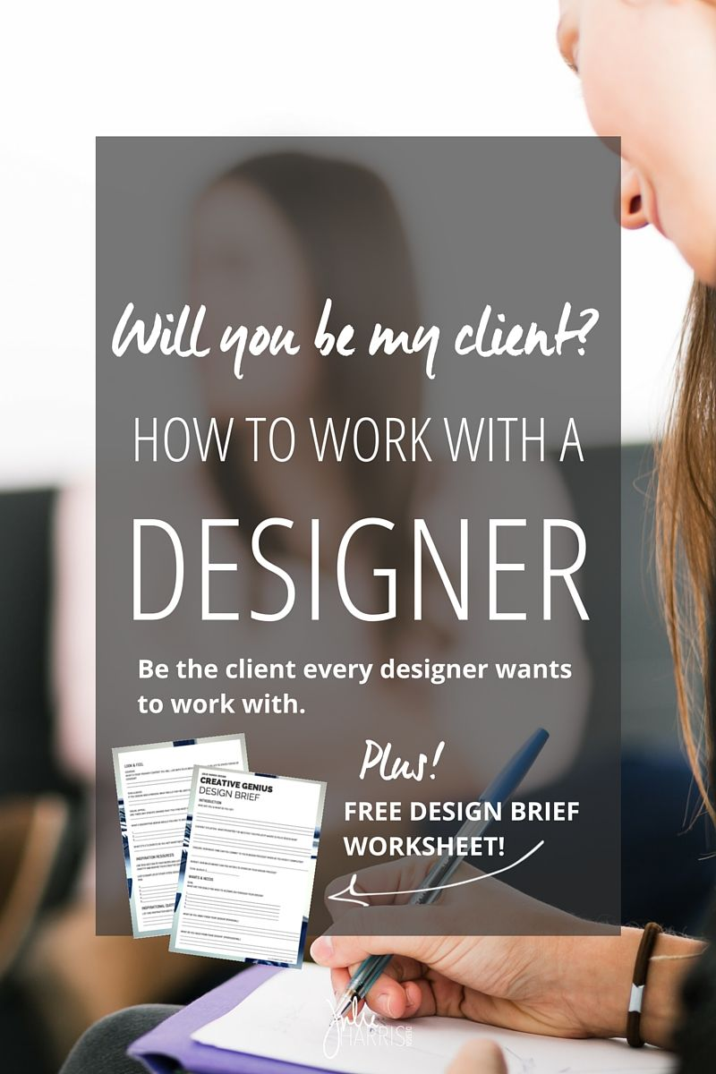 Poster design brief - How To Work With A Designer Free Design Brief Worksheet Julie Harris Design How To Work With A Designer For A Successful Collaborative Experience