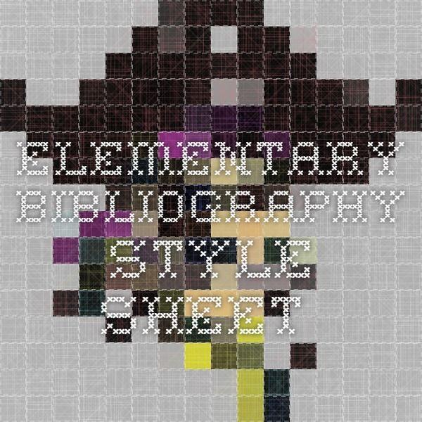 Elementary Bibliography Style Sheet