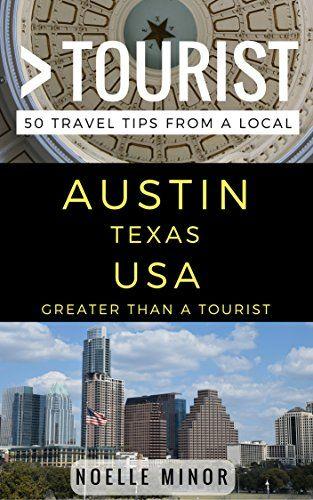 Free Today 05 11 2018 Greater Than A Tourist Austin Texas Usa