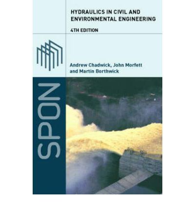 Hydraulics in civil and environmental engineering 4th ed by hydraulics in civil and environmental engineering 4th ed by andrew chadwick fandeluxe Images