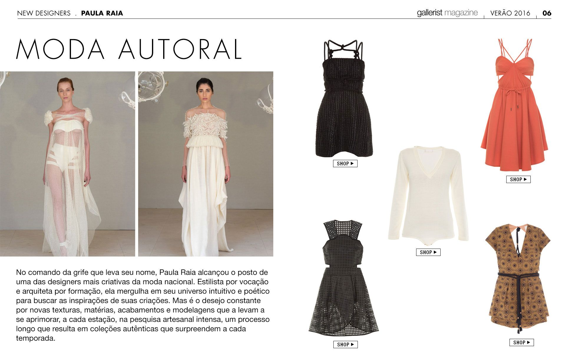 New designers: Paula Raia na Gallerist Mag Issue #5