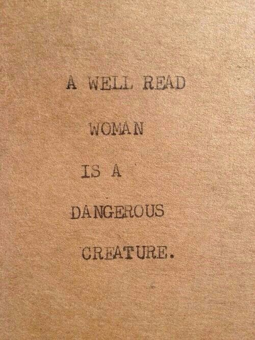 A well read woman...   Book Quotes   Words, Inspirational ...