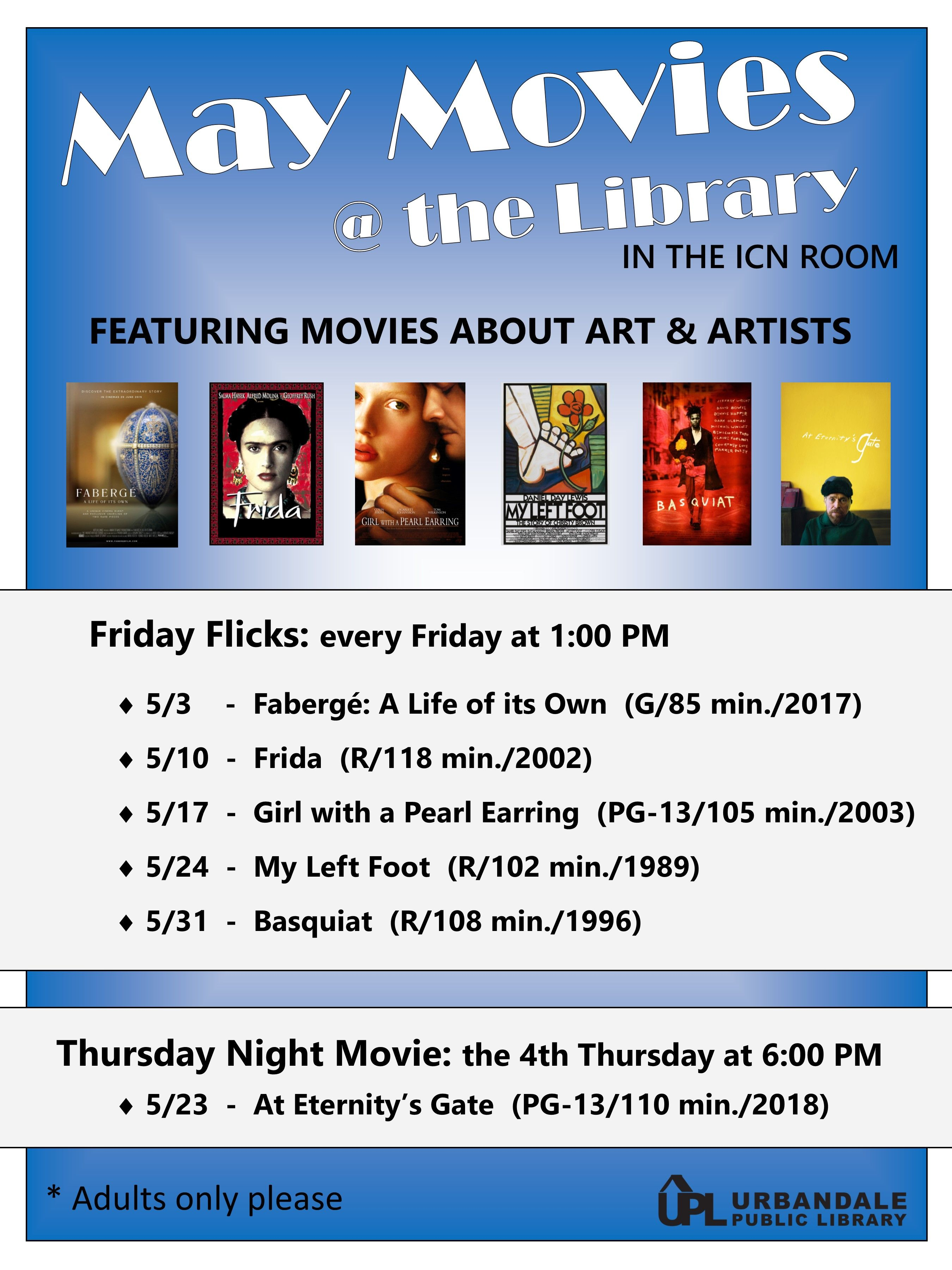 Enjoy A Free Movie With Other Adults At The Library Each Friday Afternoon This Month We Will Be Featuring Movies About Art And A May Movie Free Movies Library