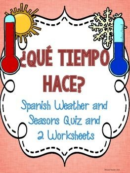 Spanish Weather and Seasons Quiz and 2 Worksheets | Island Teacher ...