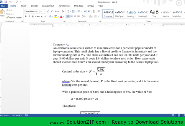 DL: http://solutionzip.com/downloads/ordersize/ Company A: An electronic retail chain wishes to minimize costs for a particular popular model of laptop computer. This retail chain has a line of credit to finance its inventory and the current holding rate is 5%. The chain estimates it can sell 70,000 units per year and it pays $400 dollars per unit. It costs $34 dollars to place each order. How many units should it order each time? You should round your answer up to the nearest laptop unit…