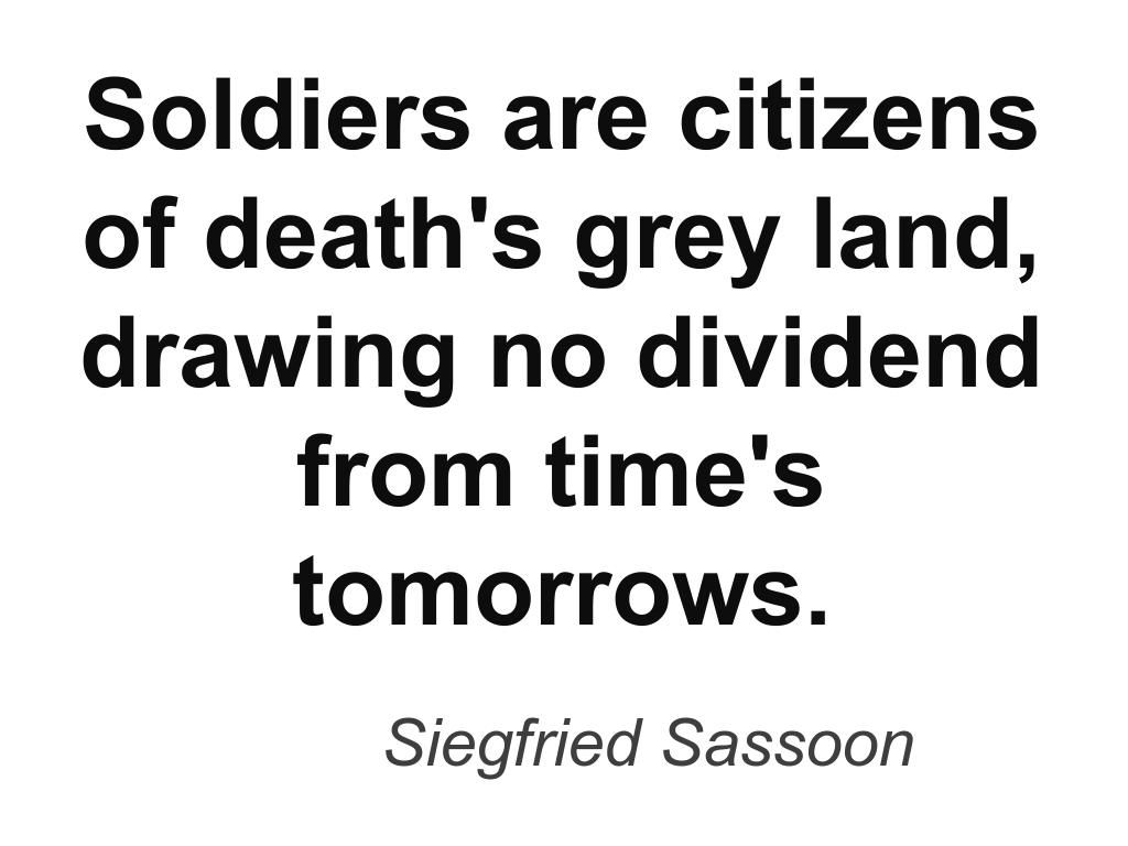 Quote From Siegfried Sassoon The World War 1 Poet Historical