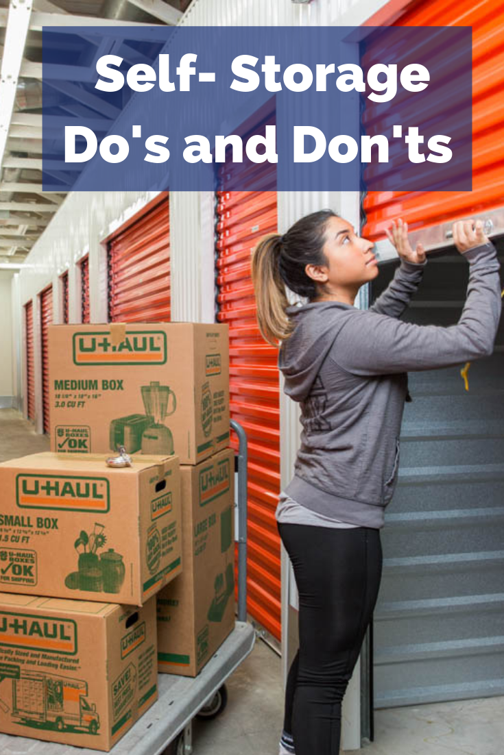 Self Storage Do S And Don Ts Moving Insider Self Storage Storage Unit Organization Self Storage Units