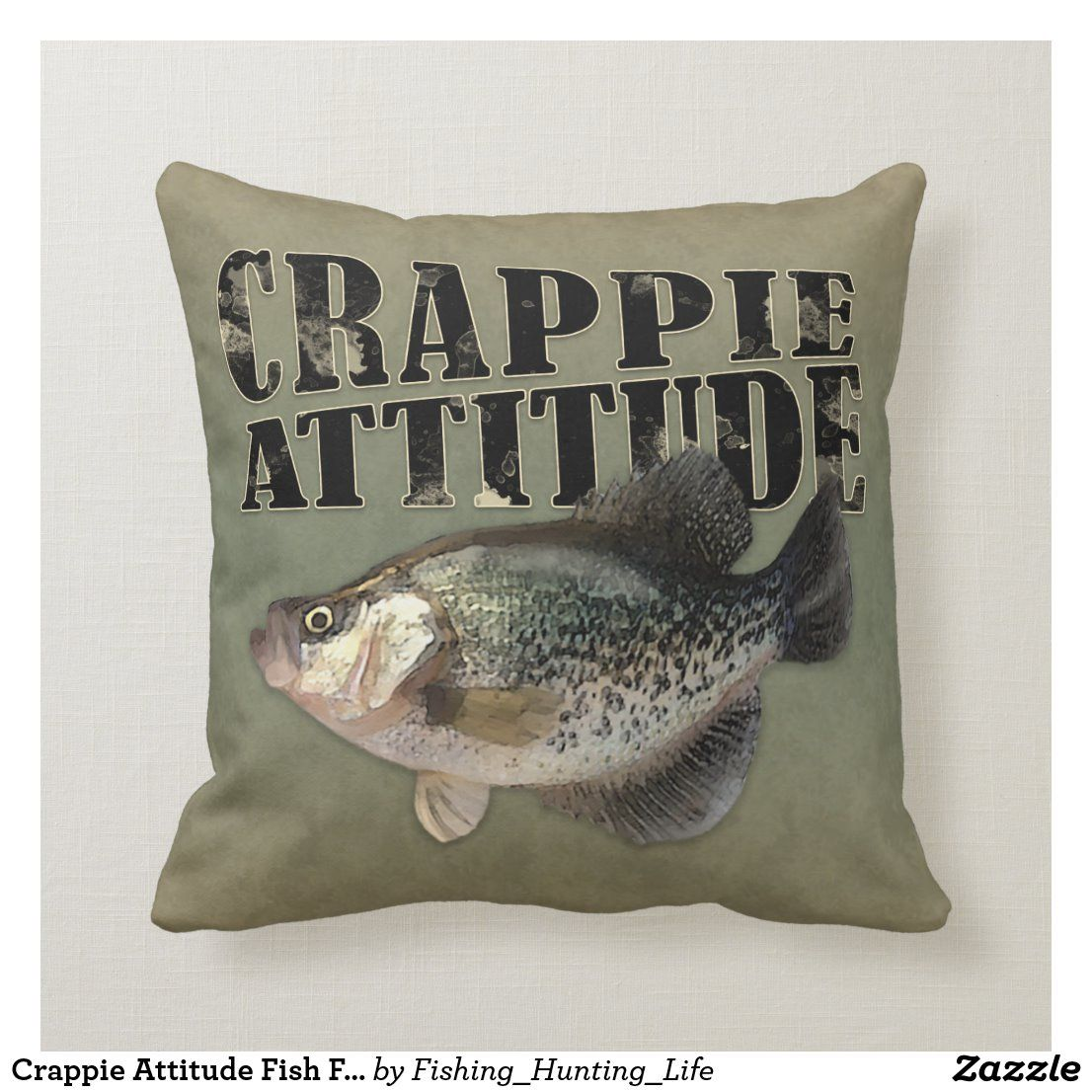 Crappie Attitude Fish Fishing Throw Pillow Zazzle Com Throw