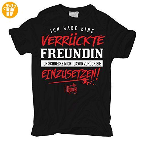 Männer und Herren Tshirt Ich habe eine verrückte Freundin... - T-Shirts mit  Spruch | Lustige und coole T-Shirts | Funny T-S… | Lustige shirts, Shirt  sprüche, Shirts