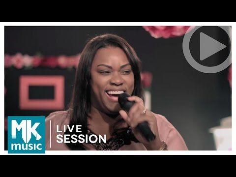 Tempo De Deus Elaine Martins Live Session Youtube Louvor E