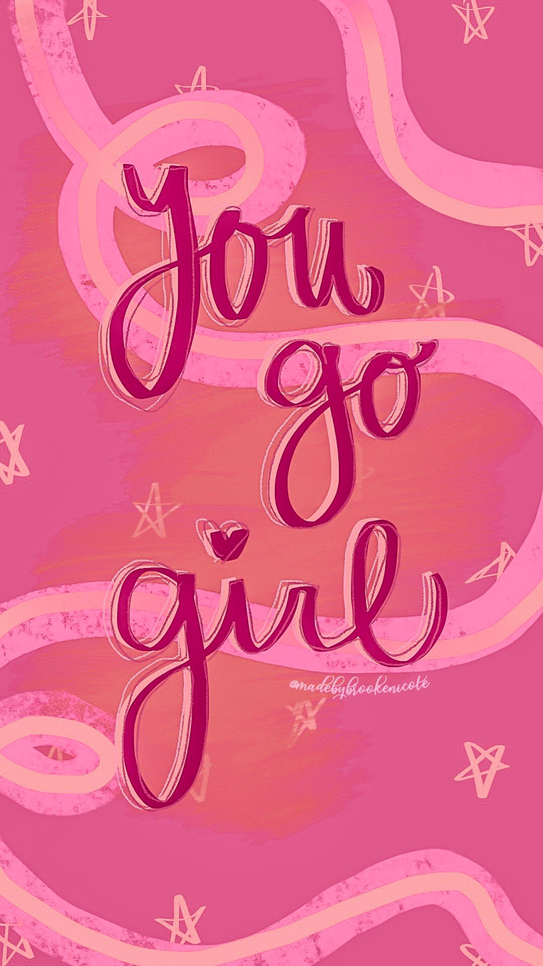 Inspirational wallpaper / go girl/ pink / iPhone wallpaper