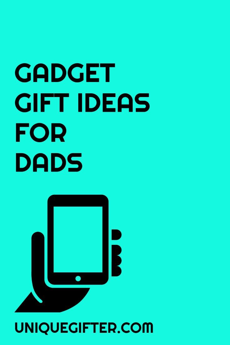 gadget gifts for dads birthday present for dad christmas gift ideas for my dad