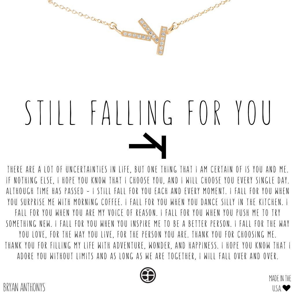 Still Falling For You Necklace  Falling for you quotes, Fathers