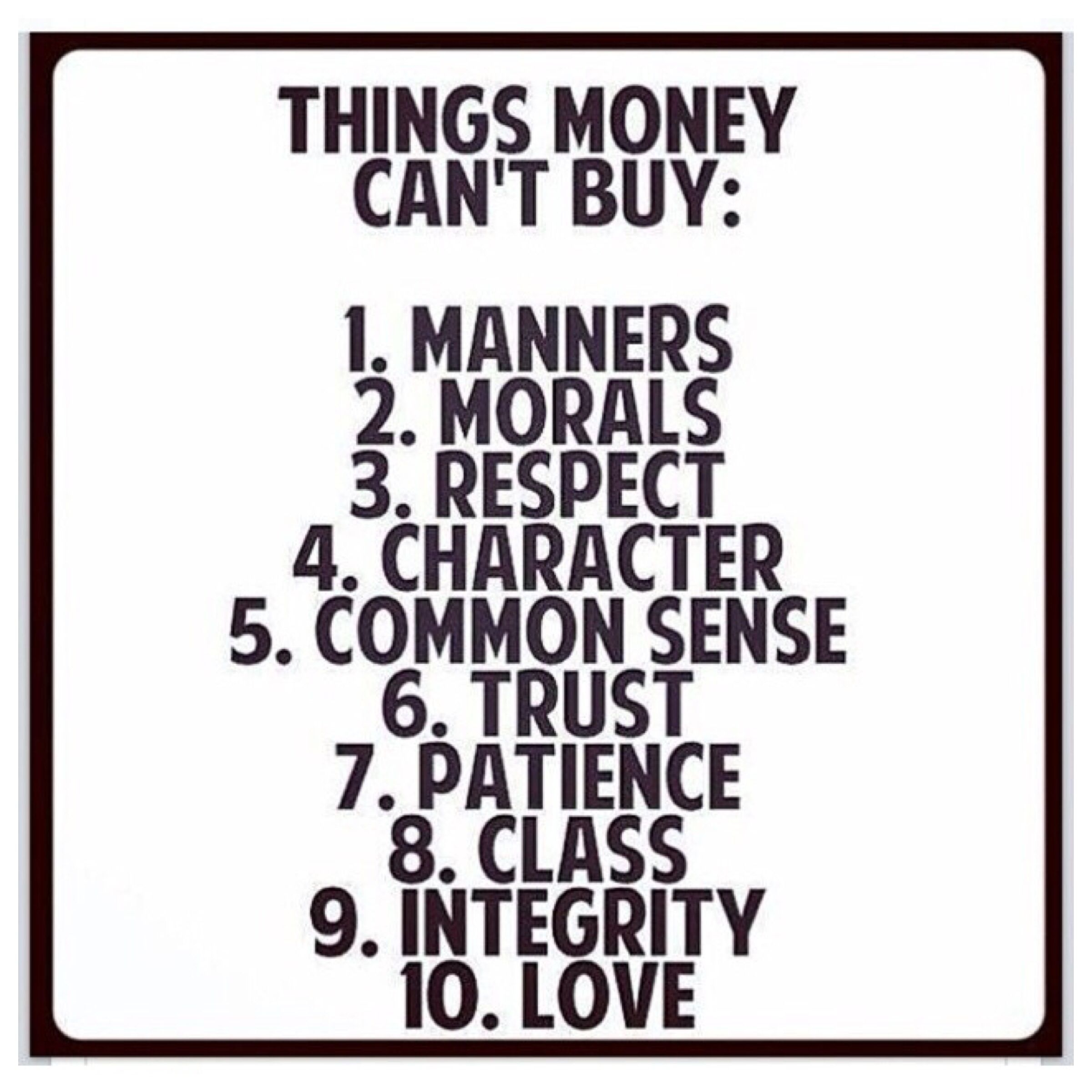 things money can t manner morals respect character