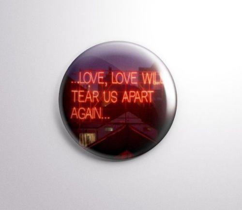 Joy-Division-Love-Will-Tear-Us-Apart-Pinbacks-Insignia-boton-Pin-25mm-1-034-039