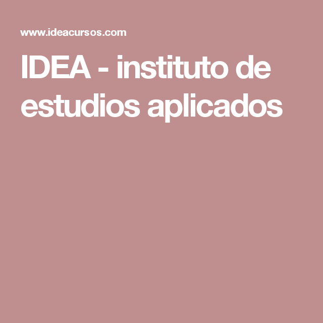IDEA - instituto de estudios aplicados