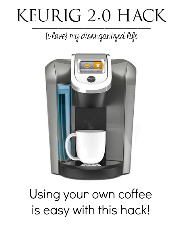 Keurig 2.0 Hack Keurig, Coffee hacks, Keurig hacks