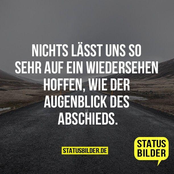 Abschied Sprüche Statussprüche Pinterest Sayings Quotes Und