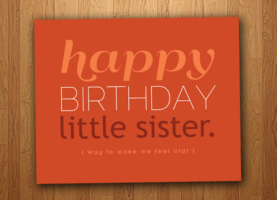 Little Sister Funny Birthday Card Printable Cards Scrapbooking