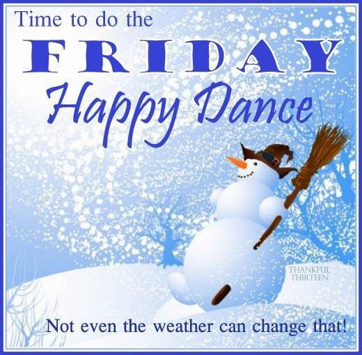 Marvelous Time To Do The Happy Friday Dance