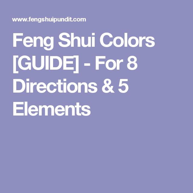 feng shui colors direction elememts. Feng Shui Colors [GUIDE] - For 8 Directions \u0026 5 Elements Direction Elememts