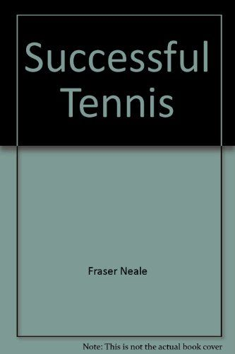 Successful tennis: From beginner to expert in forty lessons * Click image for more details.