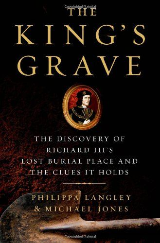 The King's Grave: The Discovery of Richard III's Lost Burial Place and the Clues It Holds by Philippa Langley http://www.amazon.com/dp/1250044103/ref=cm_sw_r_pi_dp_4Jw1ub12DA552