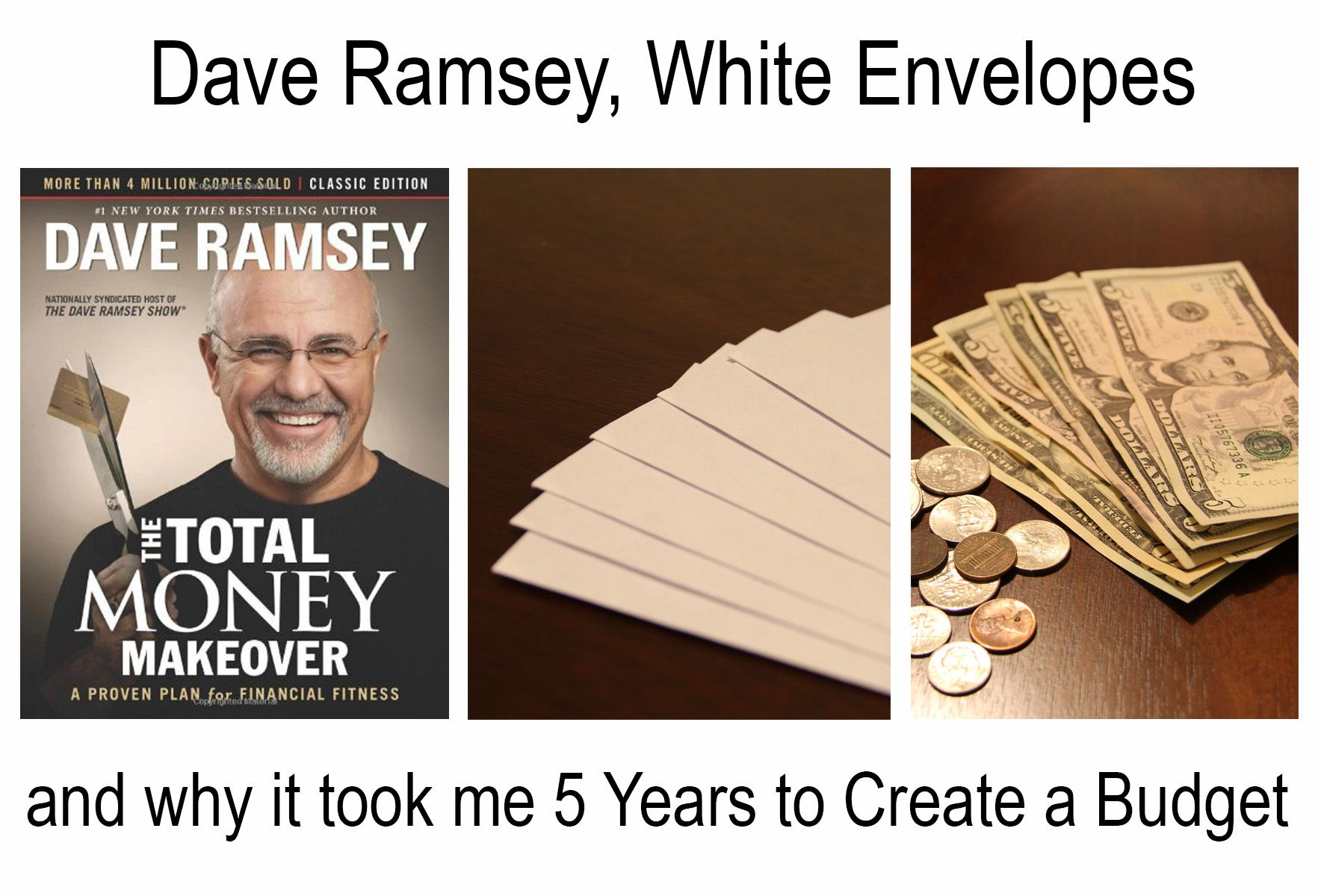 Dave Ramsey Little White Envelopes And Why It Took Me 5