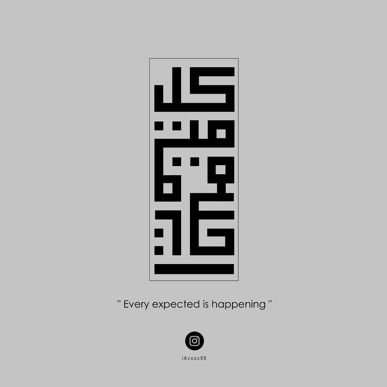 كل متوقع آت Islamic Caligraphy Art Islamic Calligraphy Painting Arabic Calligraphy Tattoo