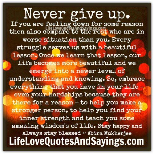 Love Quotes Never Give Up Quote About Giving Up Quotes Love Life