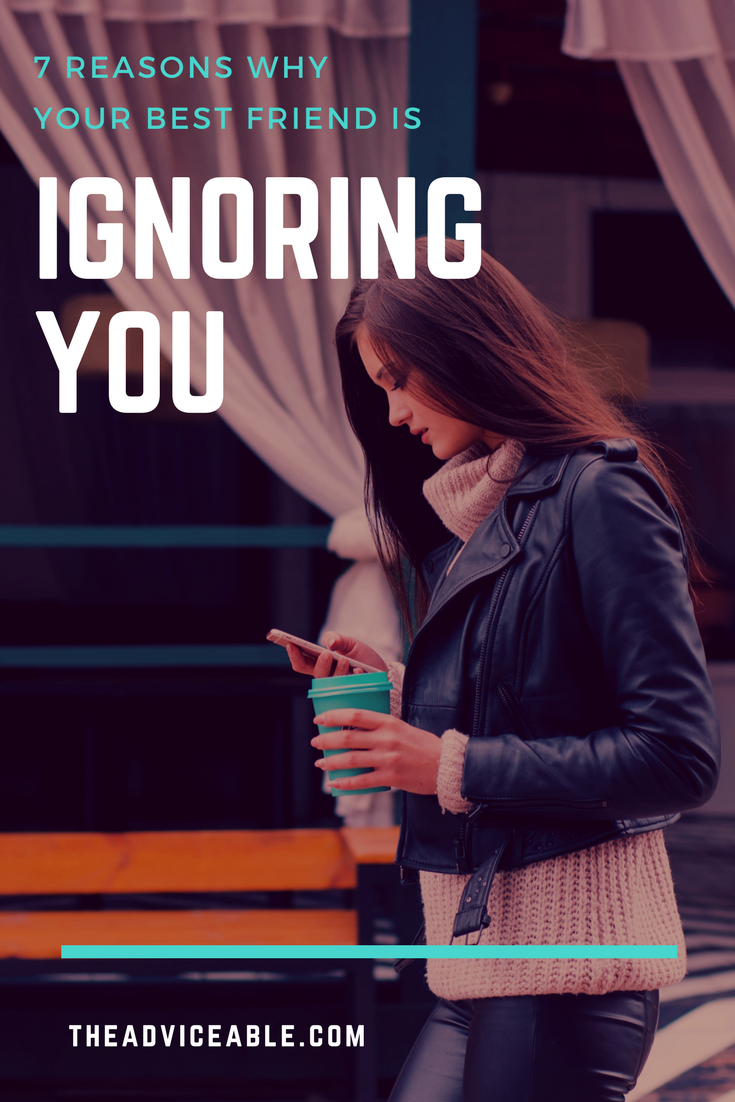 Ignoring quotes best about your you friend 13+ Sad