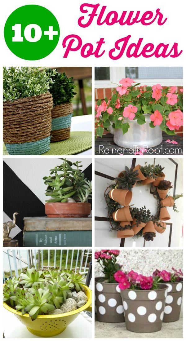10 Creative Flower Pot Ideas Anyone Can Do Diy Flower Pots Diy Planters Pots Flower Pots