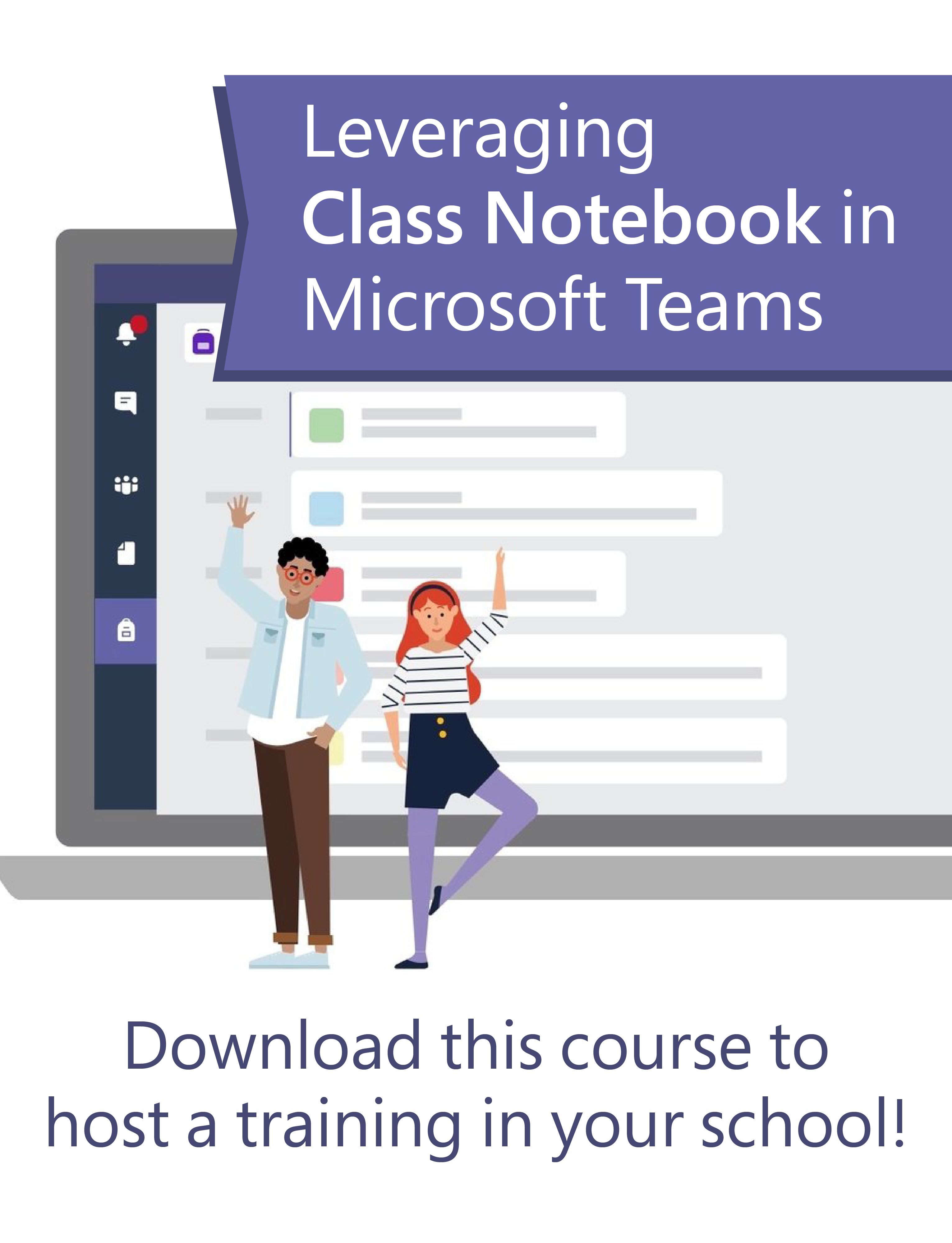 Learn how to leverage Class Notebook within Microsoft Teams to plan