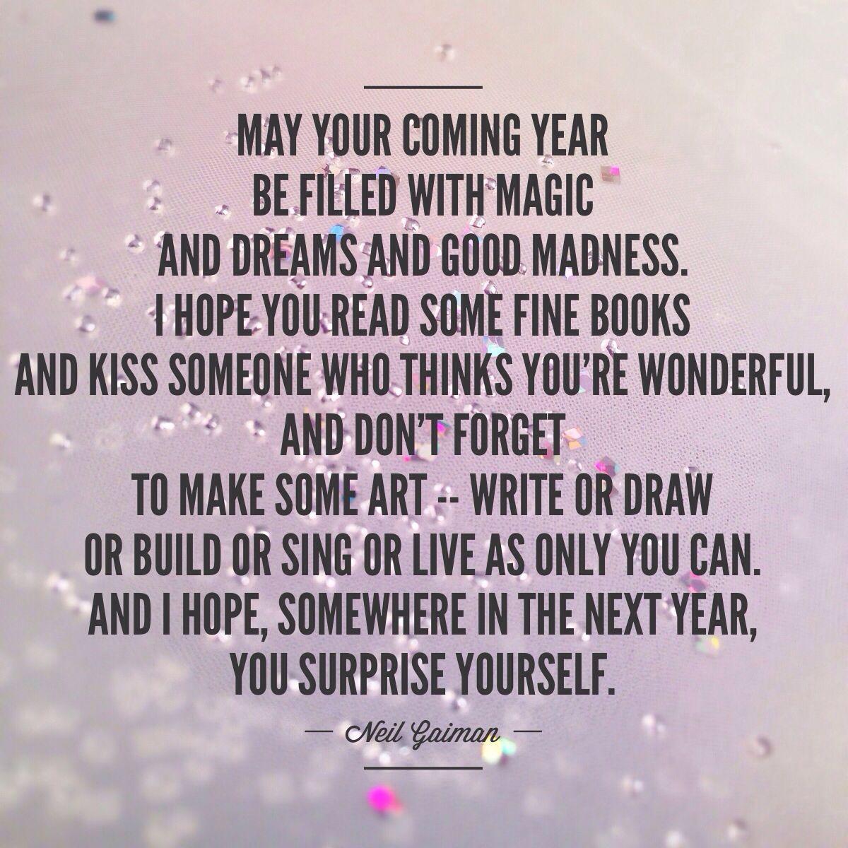Happy New Year! Neil Gaiman quote Photo by Amanda Hobbs
