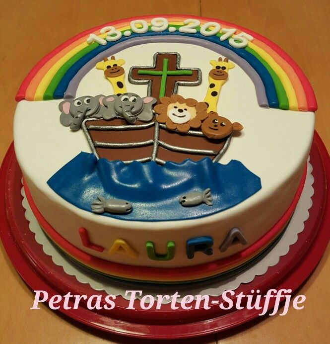 Tauftorte Regenbogenarche Noah Taufe Kuchen Junge Taufe
