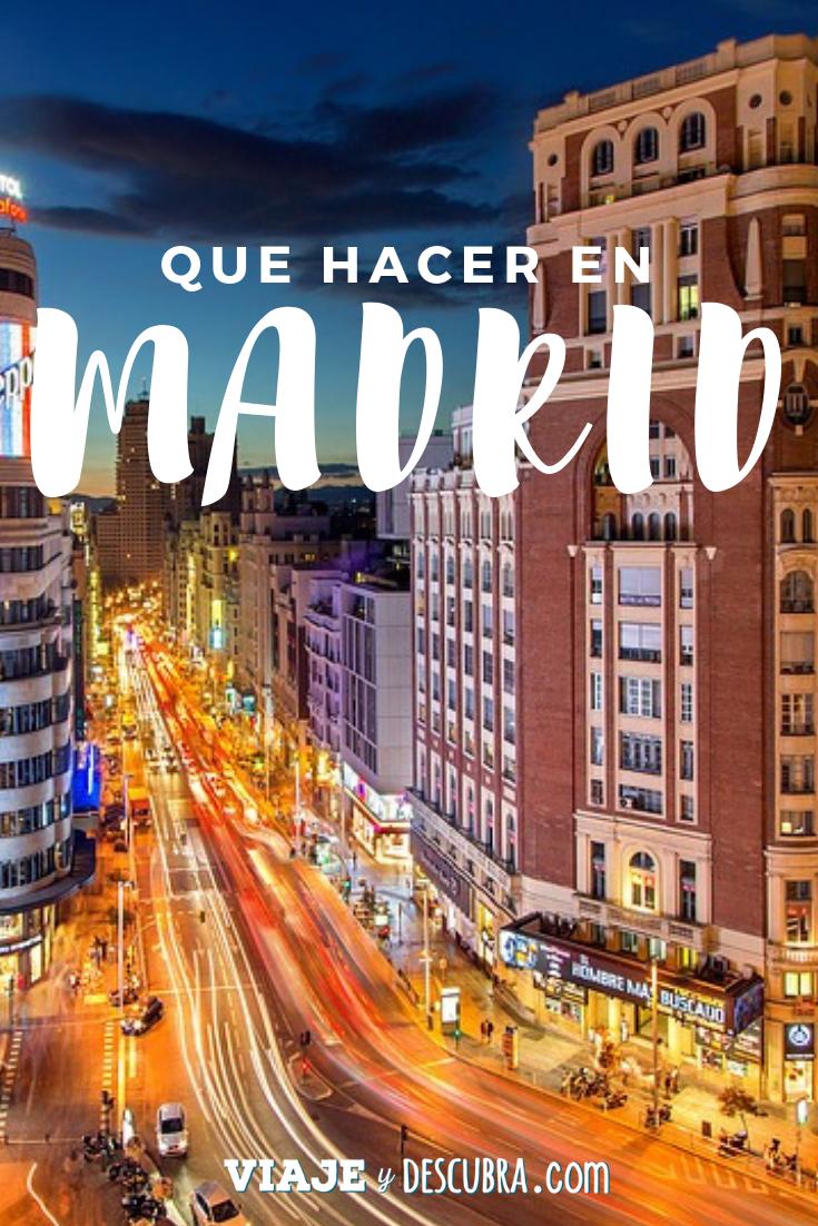 Madrid En 3 Días Los Imperdibles Viaje Y Descubra Que Hacer En Madrid Viajes Viaje A Europa