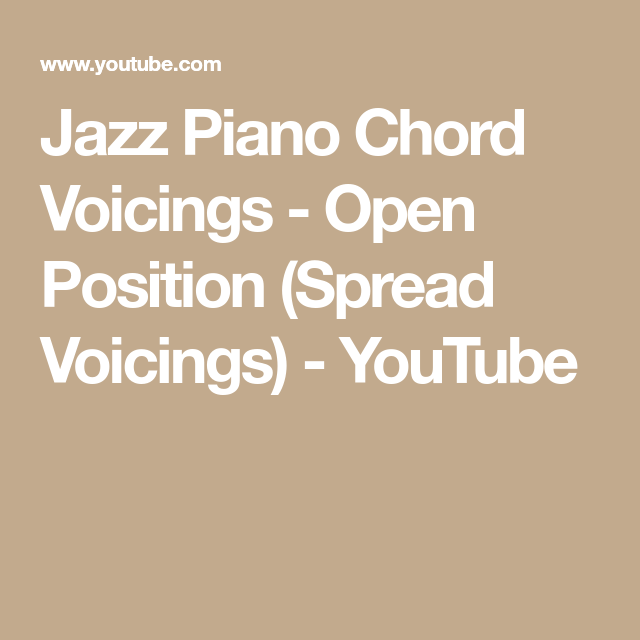 Jazz Piano Chord Voicings Open Position Spread Voicings