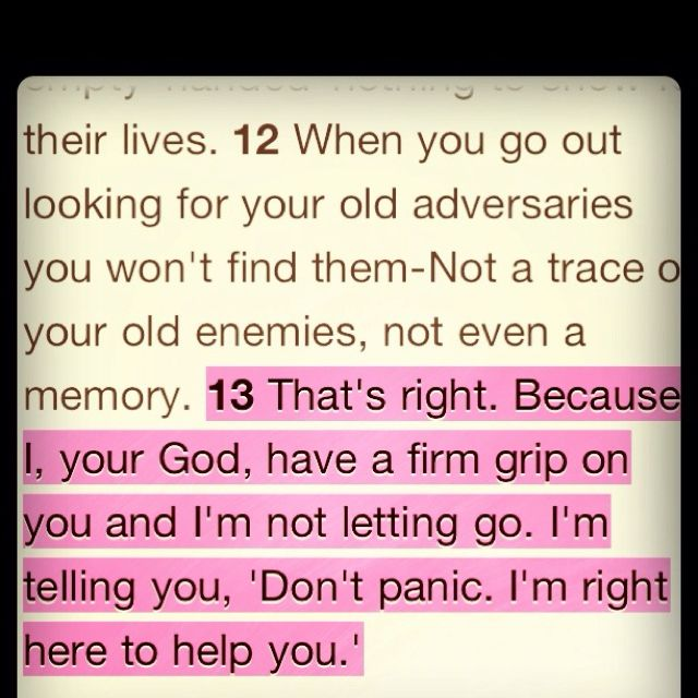 Isaiah 41:13 Daily reminder of what He whispers to us continually.