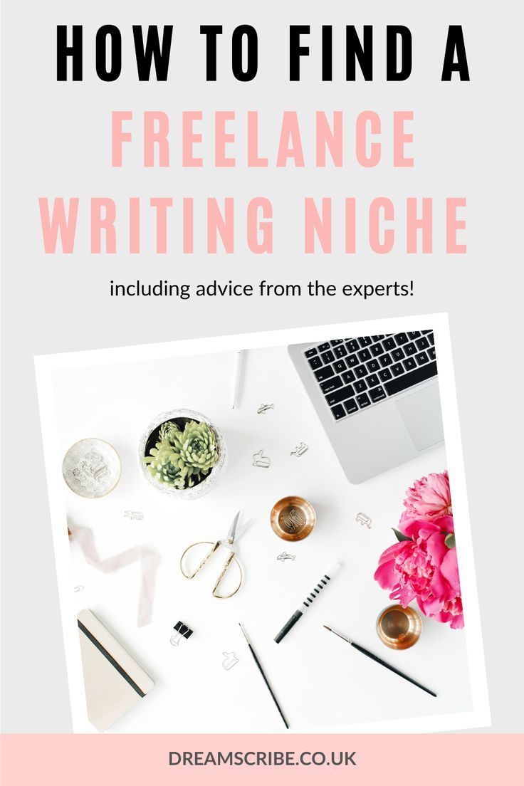 How To Find A Profitable Freelance Writing Niche Expert Advice Dream Scribe Freelance Writing Writing Jobs Freelance Writing Jobs