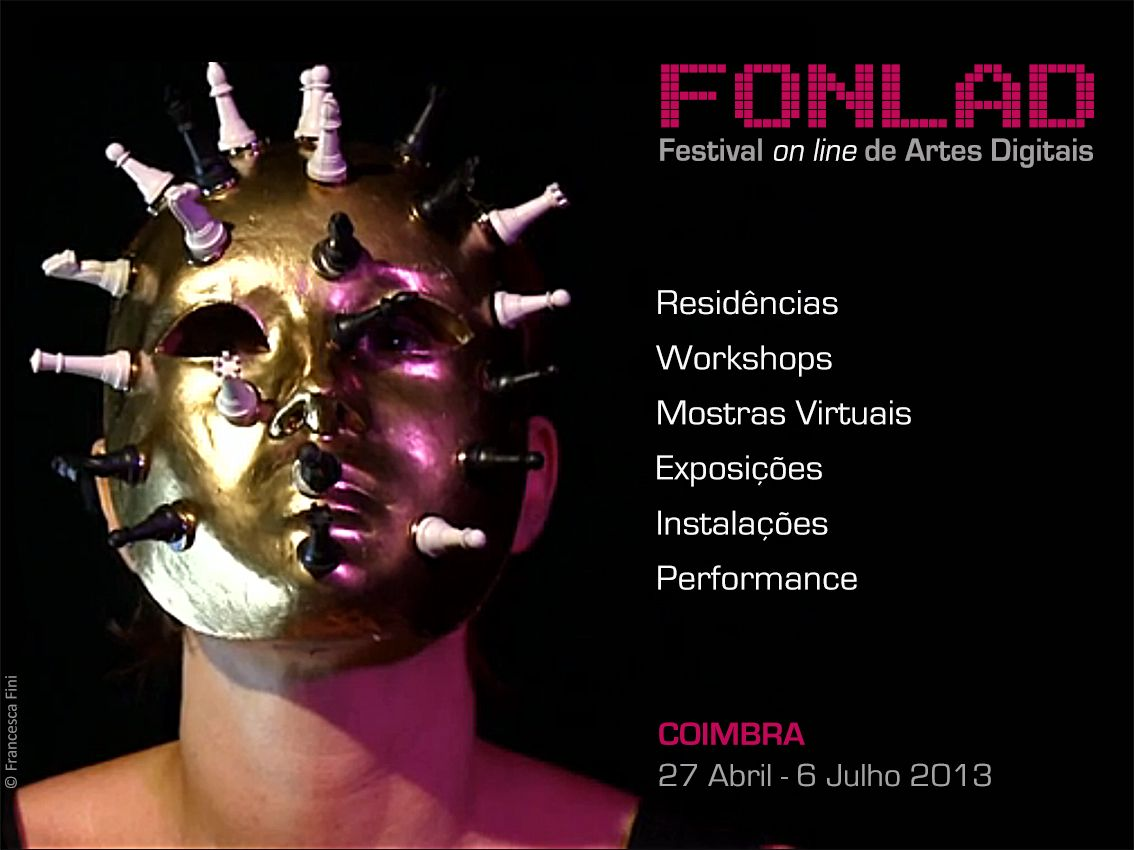 My video work selected at FONLAD video festival, Coimbra, Portugal.  April 27- June 6 2013