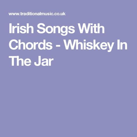 Irish Songs With Chords - Whiskey In The Jar   Music-Lyrics and ...