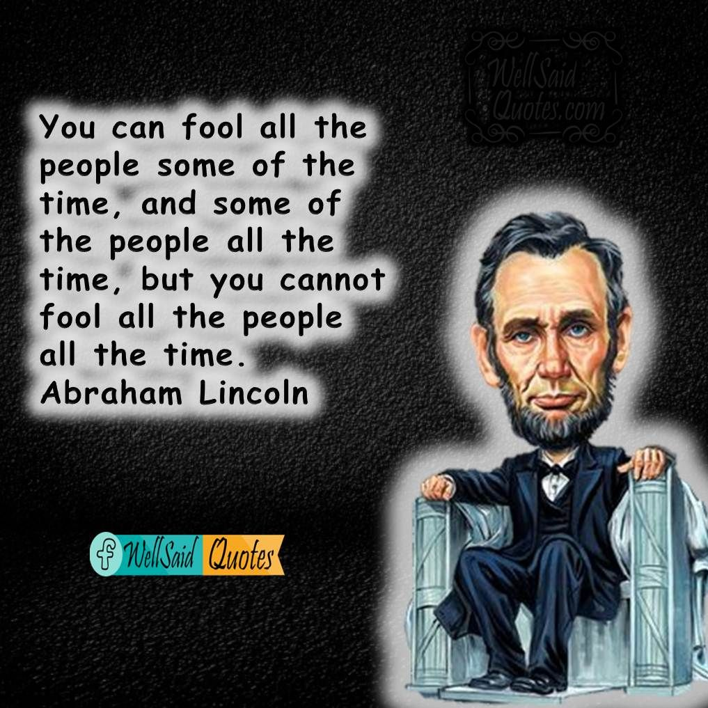 Abe Lincoln Quotes On Life Abraham Lincoln An Amazingly Inspirational Personality To Follow