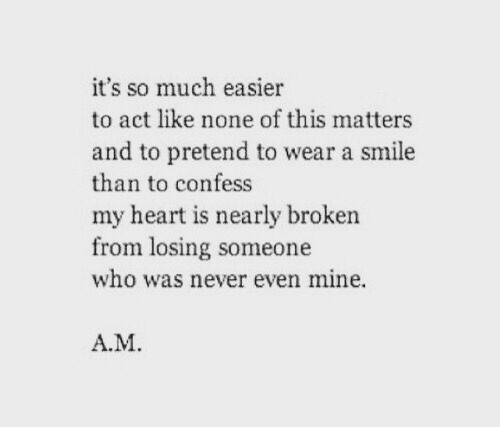 Quotes About Losing Someone Interesting My Heart Is Nearly Broken From Losing Someone Who Wasn't Even Mine