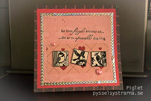 födelsedagskort se Birthday card by Piglet/Födelsedagskort av Piglet pysselsystrarna  födelsedagskort se